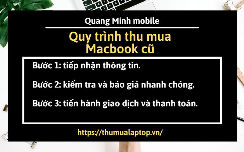 Quy trình thu mua macbook cũ tại Quang Minh mobile